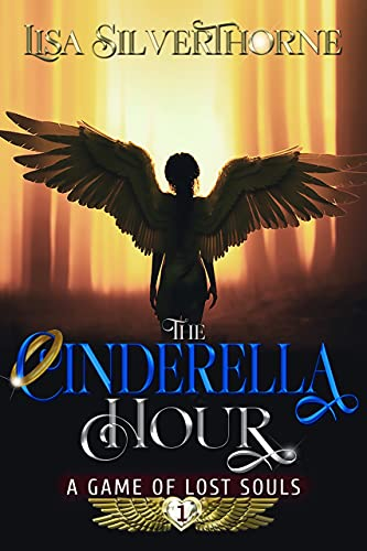 The Cinderella Hour: A Game of Lost Souls