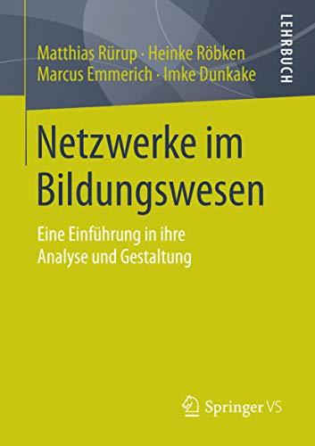 Netzwerke im Bildungswesen: Eine Einführung in ihre Analyse und Gestaltung