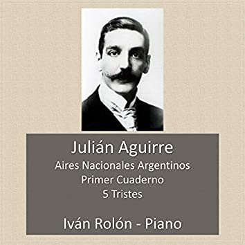 Aires Nacionales Argentinos, Primer Cuaderno: 5 Tristes