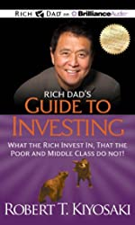 Rich Dad's Guide to Investing - What the Rich Invest In, That the Poor and Middle Class Do Not!: Library Edition de Robert T. Kiyosaki