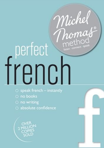 Perfect French with the Michel Thomas Method (Michel Thomas Series)