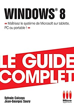Paperback COMPLET WINDOWS 8 (GUIDE COMPLET INFORMATIQUE) [French] Book