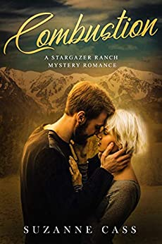 Combustion: Prequel Novella (Stargazer Ranch Mystery Romance Book 1) by [Suzanne Cass]
