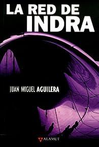 La red de Indra par Juan Miguel Aguilera