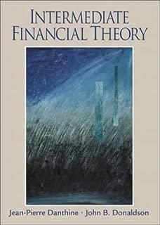 Intermediate Financial Theory by Jean-Pierre Danthine (2001-06-03)