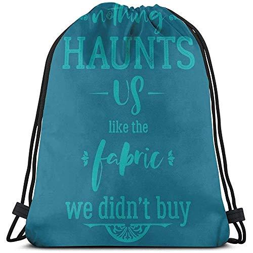 Niet van toepassing Trekkoord Tassen Niets spookt ons als stof We niet kopen Trekkoord Rugzak Print Cinch Tassen Sport Casual Fitness Bag Travel Laptop Gift Universele School