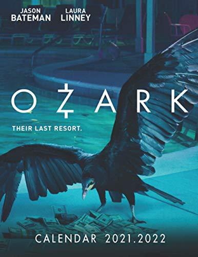 Ozark: 2021 – 2022 TV Series & Movie Calendar – 18 months – 8.5 x 11 inch High Quality Images