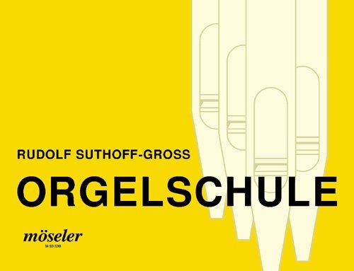 Orgelschule: Orgel.