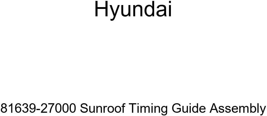 Hyundai 81639-27000 Sunroof Assembly Sales New product!! results No. 1 Guide Timing