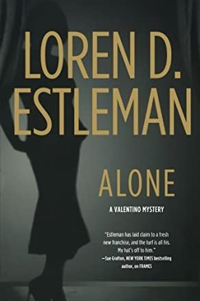 [(Alone)] [Author: Loren D Estleman] published on (October, 2011)