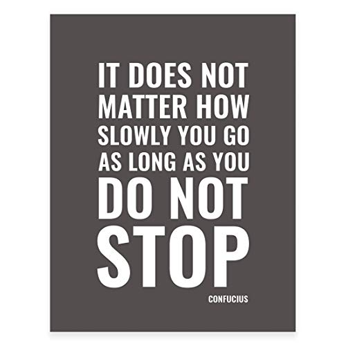 Andaz Press Motivational Wall Art, It does not matter how slowly you go as long as you do not stop, Confucius, 8.5x11-inch Inspirational Success Quotes Office Home Gift Print, 1-Pack, UNFRAMED