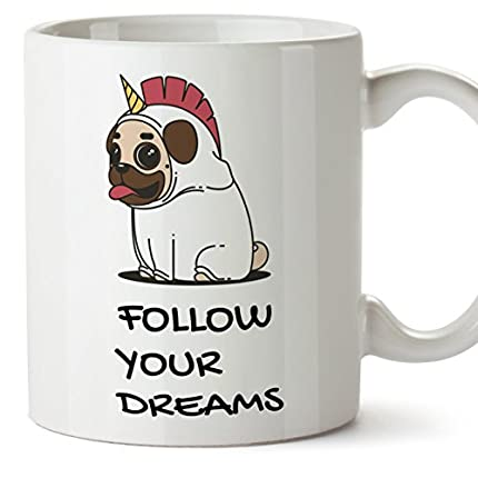 MUGFFINS Taza Unicornio (en inglés) - Follow Your Dreams - Regalo Original con Frases Divertidas para desayunos