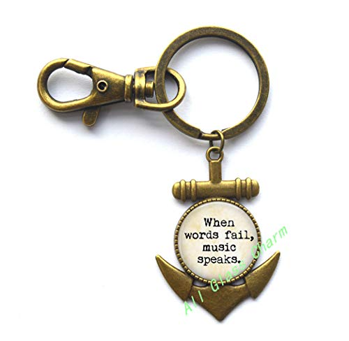"""Music Lover Quote""""When Words Fail,Music Speaks.""""Quote Anchor Keychain,Quote Anchor Keychain,AS0130 (A2)"""