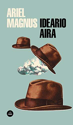 Ideario Aira (Literatura Random House)