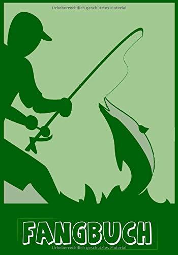 Fangbuch: für Angler: Angeln, Notieren und Auswerten