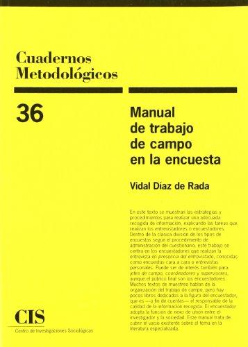 Manual De Trabajo De Campo En La Encuesta (Cuadernos Metodológicos)