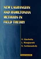 New Lagrangian and Hamiltonian Methods in Field Theory