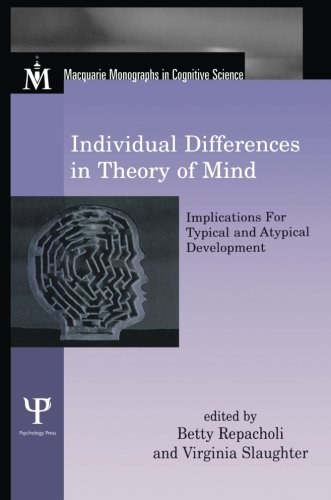 Individual Differences in Theory of Mind (Macquarie Monographs in Cognitive Science)