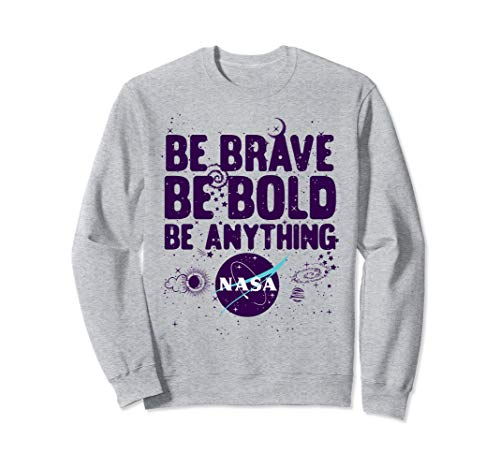 NASA Be Brave Be Bold Be Anything Space Doodles Sweatshirt