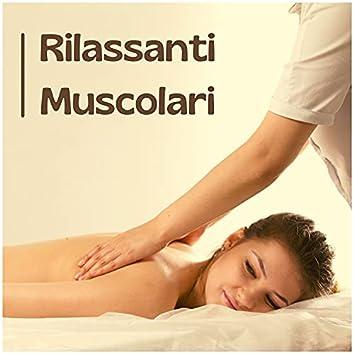 Rilassanti muscolari - musica rilassante zen per massaggi