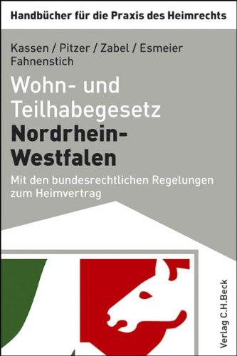 Wohn- und Teilhabegesetz Nordrhein-Westfalen: Mit den bundesrechtlichen Regelungen zum Heimvertrag