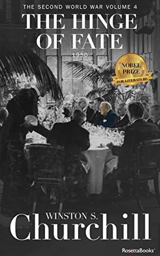 The Hinge of Fate (Winston S. Churchill The Second World Wa Book 4) (English Edition)