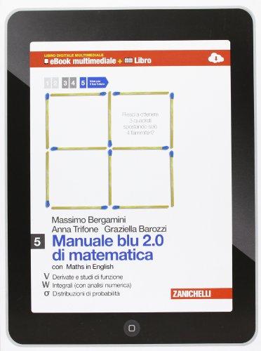 Manuale blu 2.0 di matematica. Multimediale. Per le Scuole superiori. Con e-book. Con espansione online (Vol. 5)
