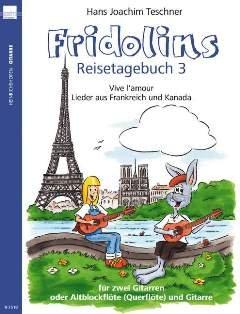 FRIDOLINS REISETAGEBUCH 3 - arrangiert für zwei Gitarren - / - Altblockflöte - (Querflöte) - Gitarre [Noten / Sheetmusic]