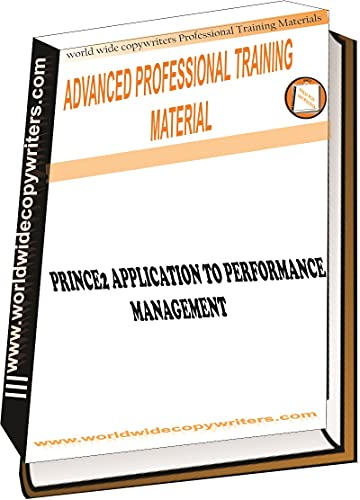 PRINCE2 APPLICATION TO PERFORMANCE MANAGEMENT (English Edition)