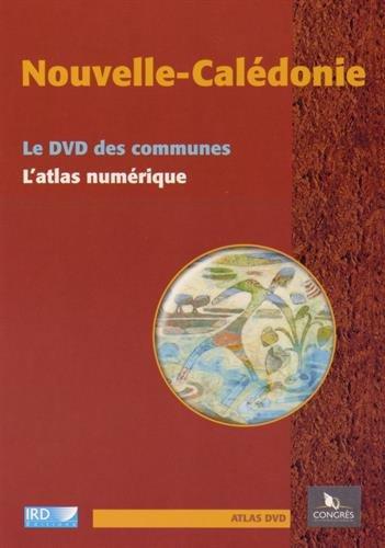 Nouvelle-Calédonie: Le DVD des communes - L'atlas numérique. PC/Mac.