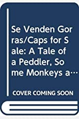 Se Venden Gorras/Caps for Sale: A Tale of a Peddler, Some Monkeys and Their Monkey Business Paperback