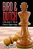 Bird & Dutch: 1.f4 And 1...f5 In Chess Openings-Sawyer, Tim