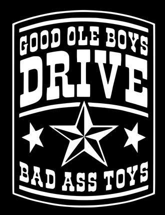 Good Ole Boys Drive Bad Ass Toys - Vinyl-Aufkleber - Grafik-Aufkleber für Auto, LKW, SUV, Van, Fenster, Laptop, Telefon, Becher, Schließfach, Dekoration - 10,2 cm B x 14 cm H Parent HGC2070, weiß