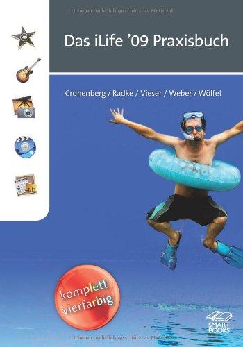 Das iLife '09 Praxisbuch: So wird Ihr Rechner wieder richtig schnell