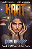 Kaat (Wine of the Gods Series Book 45) (English Edition)