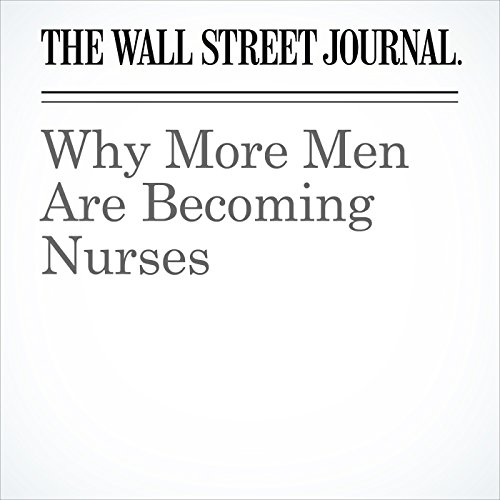 Why More Men Are Becoming Nurses copertina