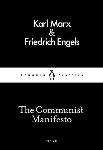The Communist Manifesto: Friedrich Engels & Karl Marx