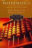 Mathematics Through the Eyes of Faith(Paperback) - 2013 Edition