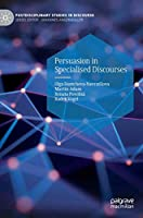 Persuasion in Specialised Discourses (Postdisciplinary Studies in Discourse)