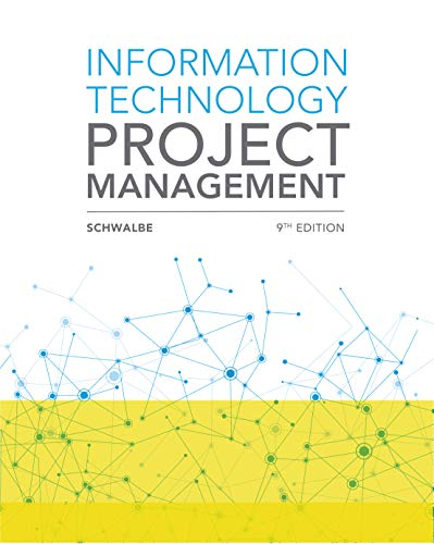 Compare Textbook Prices for Information Technology Project Management 9 Edition ISBN 9781337101356 by Schwalbe, Kathy