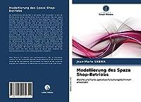 Modellierung des Spaza Shop-Betriebs: Weiche und harte operative Forschungstechniken anwenden