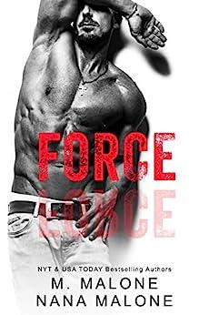 Force (Shameless Book 4) by [M. Malone, Nana Malone]