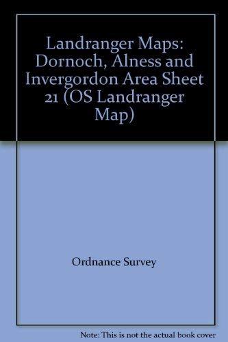 Landranger Maps: Dornoch, Alness and Invergordon Area Sheet 21 (OS Landranger Map)