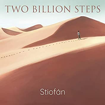 Two Billion Steps