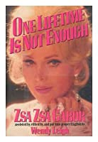 One Lifetime Is Not Enough 038529882X Book Cover