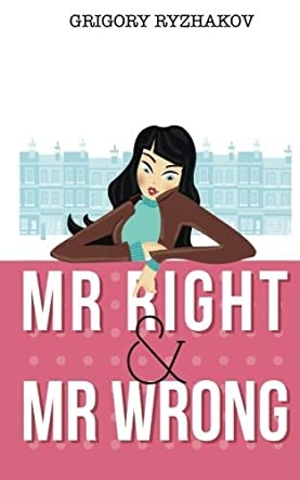 Mr Right and Mr Wrong