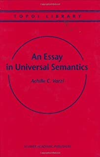 An Essay in Universal Semantics (Topoi Library Book 1)