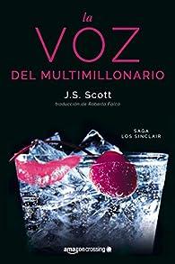La voz del multimillonario par J. S. Scott