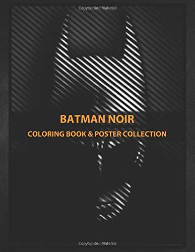 Coloring Book & Poster Collection: Batman Noir Batman Comics