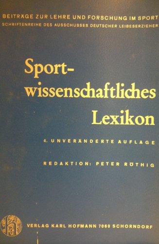 Sportwissenschaftliches Lexikon .- 4- Auflage